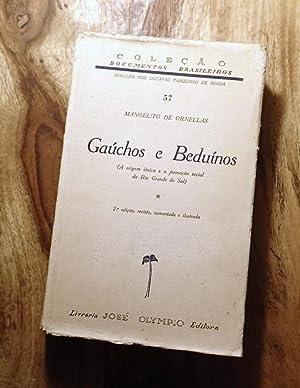 GAUCHOS E BEDUINOS: A Origem Etnica e a Formacao Social Do Rio Grande Do Sul: Ornellas, Manoelito ...