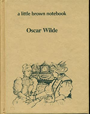 A LITTLE BROWN NOTEBOOK: Laby Windermere's Fan,: Wilde, Oscar