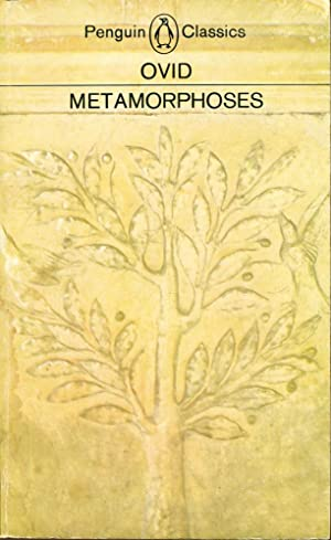 METAMORPHOSES (Penguin Classics): Ovid; (Mary M.