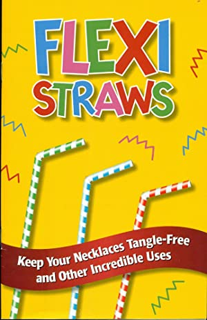 FLEXI STRAWS: Keep Your Necklaces Tangle-Free & Other Incredible Uses