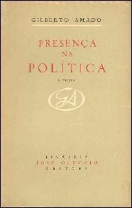 PRESENCA NA POLITICA : 2a Edicao: Amado, Gilberto