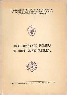 UMA EXPERIENCIA PIONEIRA DE INTERCAMBIO CULTURAL: Pilla, Luiz; &