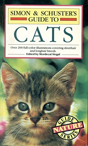 SIMON & SCHUSTER'S GUIDE TO CATS: Nature Guide Series