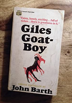 GILES GOAT-BOY, or, THE REVISED NEW SYLLABUS OF GEORGE GILES OUR GRAND TUTOR : Fawcett Crest P1052