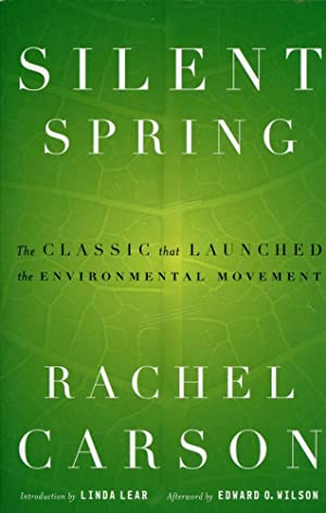 SILENT SPRING : The Classic That Launched: Carson, Rachel; (Linda