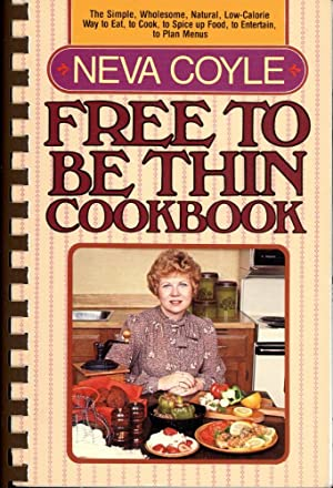 FREE TO BE THIN COOKBOOK