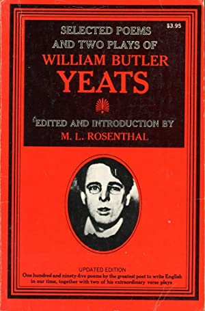 SELECTED POEMS AND TWO PLAY OF WILLIAM BUTLER YEATS