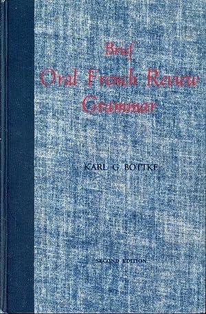 BRIEF ORAL FRENCH REVIEW GRAMMAR : 2ND: Bottke, Karl G[eorge]