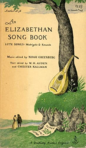 AN ELIZABETHAN SONG BOOK : Lute Songs : Madrigals & Rounds (Anchor , A 56)