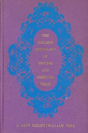 THE COLLEGE ANTHOLOGY OF BRITISH AND AMERICAN VERSE