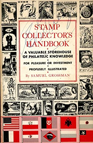 STAMP COLLECTOR'S HANDBOOK : A Valuable Storehouse of Philatelic Knowledge