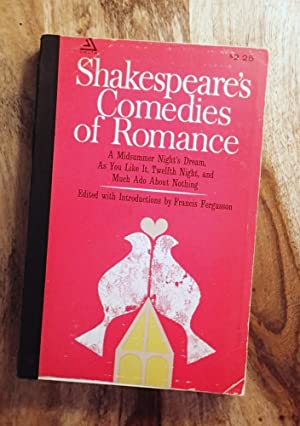 SHAKESPEARE'S COMEDIES OF ROMANCE : A Midsummer Night's Dream/ As You Like It/ Twelfth Night/ and...