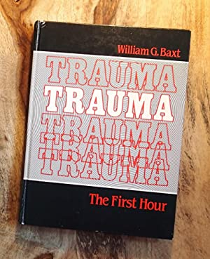 TRAUMA : The First Hour