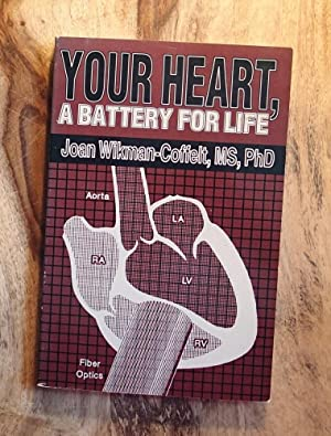 YOUR HEART, A BATTERY FOR LIFE