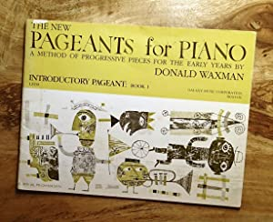 THE NEW PAGEANTS FOR PIANO : INTRODUCTORY PAGEANT : BOOK 1 (1.2139)