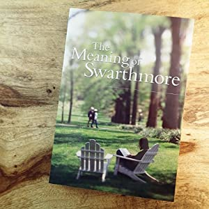THE MEANING OF SWARTHMORE