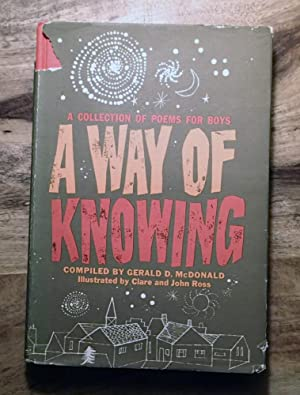 A WAY OF KNOWNING : A Collection of Poem for Boys