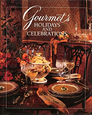 GOURMET'S HOLIDAYS AND CELEBRATIONS