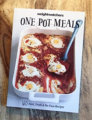 WEIGHT WATCHERS : ONE POT MEALS : 160 Fast, Fresh & No Fuss Recipes (Points Plus 2015
