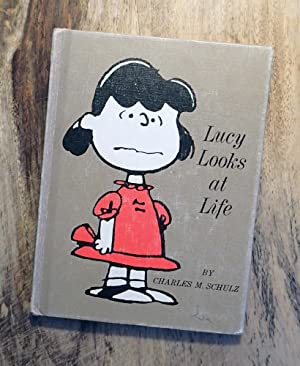 LUCY LOOKS AT LIFE : (Peanuts Philosophers: Charles M. Schulz