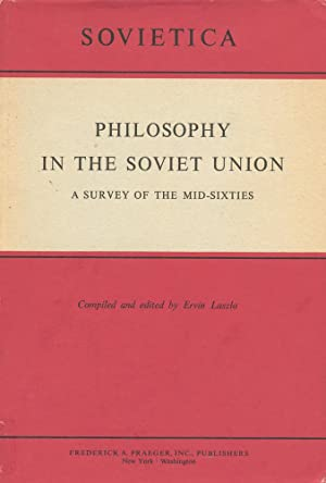 PHILOSOPHY IN THE SOVIET UNION : A Survey of the Mid-Sixties (Sovietica, No 195)