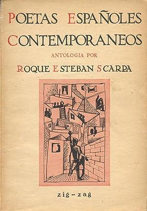 POETAS ESPANOLES CONTEMPORANEOS : Antologia, 2.a Ed.: Scarpa, Roque Esteban [Editor]