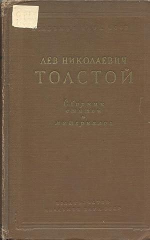 LEV NIKOLAEVICH TOLSTOI: Sbornik statei i Materialov: Gor'kogo, A. M. (Editor)