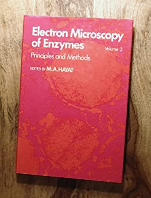 ELECTRON MICROSCOPY OF ENZYMES, VOLUME 2: PRINCIPLES AND METHODS