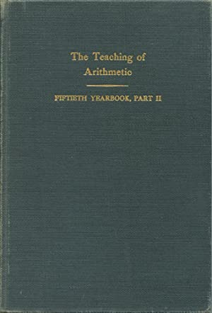 THE FIFTIETH YEARBOOK OF THE NATIONAL SOCIETY FOR THE STUDY OF EDUCATION: Part II, THE TEACHING O...