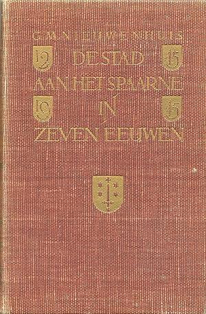 DE STAD AAN HET SPAARNE IN ZEVEN EEUWEN: Nieuwenhuis, G. M.