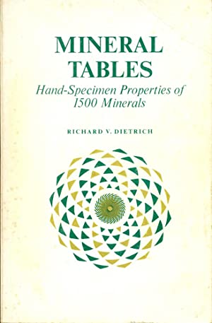 MINERAL TABLES : Hand-Specimen Properties of 1500 Minerals