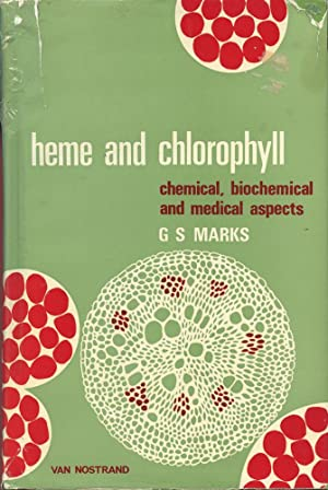 HEME AND CHLOROPHYLL : Chemical, Biochemical and Medical Aspects