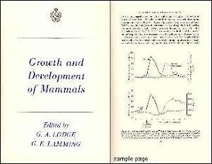GROWTH AND DEVELOPMENT OF MAMMALS: Lodge, G. A.; & Lamming, G. E. (Editors)