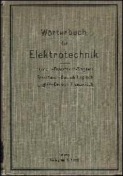 WORTERBUCH DER ELECTROTECHNIK in drei Sprachen: Blaschke, Paul (Hrsg.)