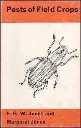 PESTS OF FIELD CROPS: Jones, F. G. W.; & Jones, Margaret