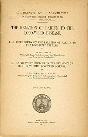 THE RELATION OF BARIUM TO THE LOC0-WEED DISEASE : I, A Field Study on the Relation of Barium to the...