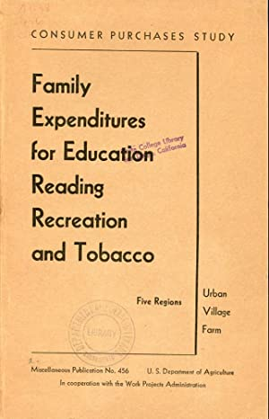 FAMILY EXPENDITURES FOR EDUCATION, READING, RECREATION, AND TOBACCO : Five Regions (Consumer ...