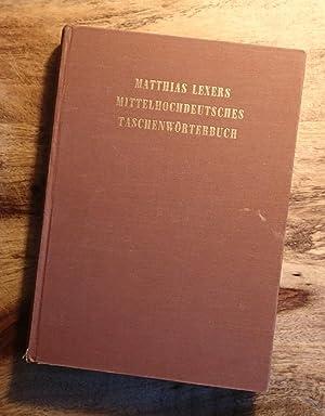 MITTEL HOCHDEUTSCHES TASCHENWORTERBUCH: Lexer, Matthias