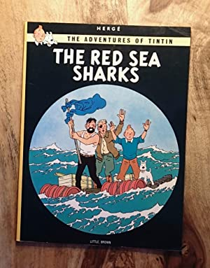 THE RED SEA SHARKS (The Adventures of: Herge; (Translated from