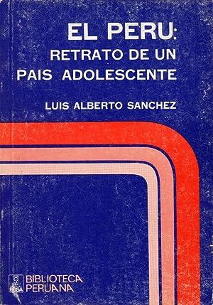 EL PERU: Retrato De Un Pais Adolescente: Sanchez, Luis Alberto