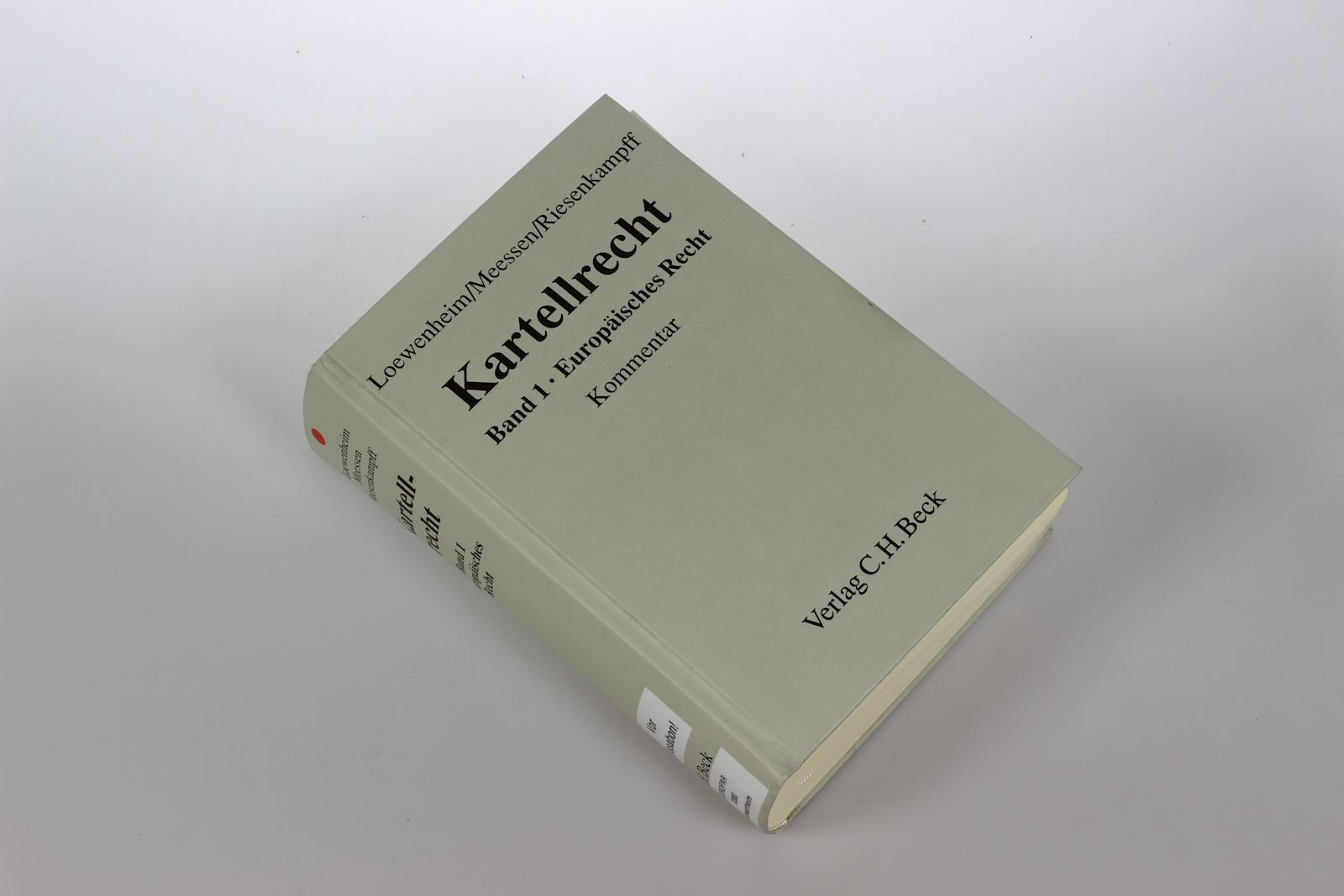 Kartellrecht. Band 1: Europäisches Recht. Kommentar. (Inklusive: Loewenheim, Ulrich, Karl