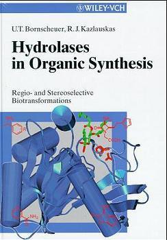 Hydrolases in Organic Synthesis. Regio- und Stereoselective: Bornscheuer, U. T.