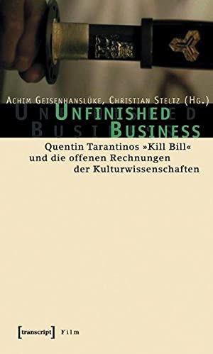 Unfinished Business. Quentin Tarantinos