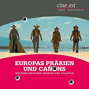 cinefest. VIII. Internationales Festival des deutschen Film-Erbes. Europas Prärien und Canons. We...