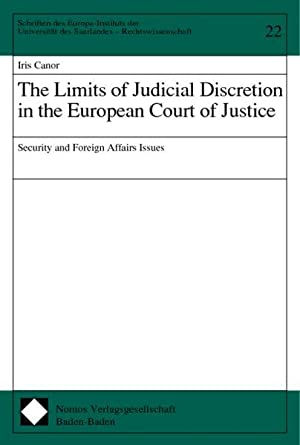 The limits of judicial discretion in the: Canor, Iris: