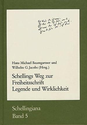 Schellings Weg zur Freiheitsschrift : Legende und: Baumgartner, Hans Michael