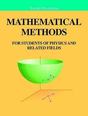 Mathematical methods for students of physics and: Hassani, Sadri:
