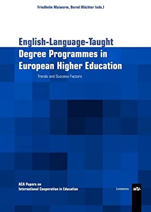 English language taught degree programmes in European higher education : Trends and Success Facto...