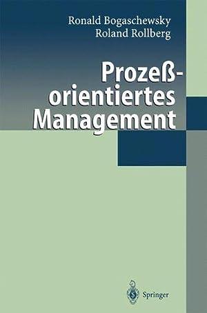 Prozeßorientiertes Management.: Bogaschewsky, Ronald und