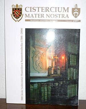 CISTERCIUM MATER NOSTRA. Tradycja - Historia -